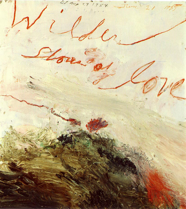 Cy Twombly, Wilder shores of love, 1985